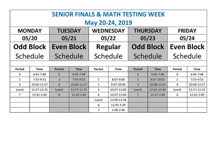 Senior finals and Math testing modified bell schedule