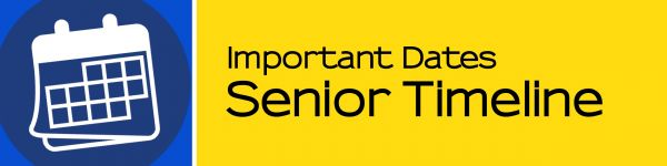 Important Dates - Senior Timeline