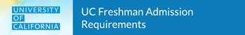 UC Freshman Admission Requirements